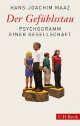 Der Gefühlsstau - Joachim Maaz