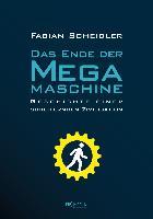 Das Ende der Megamaschine - Fabien Scheidler