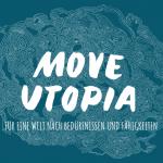 Move Utopia 2019 mit vielen Anmeldungen